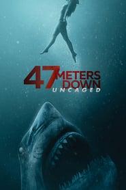 47 Metri - Uncaged