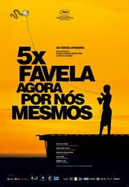 5x Favela, Agora por Nos Mesmos
