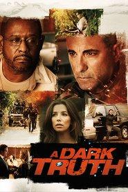 A Dark Truth - Un'oscura verità