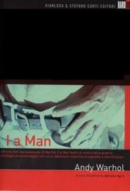 Andy Warhol's I, a Man
