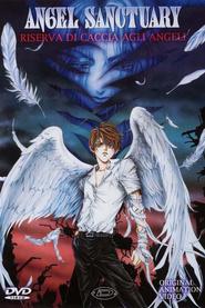 Angel Sanctuary – Riserva di caccia agli angeli
