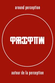 Around Perception