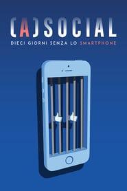 (A)social - Dieci giorni senza lo smartphone