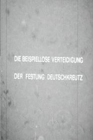 Die beispiellose Verteidigung der Festung Deutschkreuz