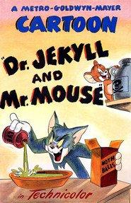 Dr. Jerrill e Mr. Mouse