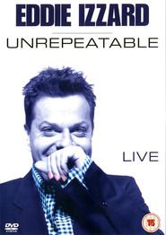 Eddie Izzard: Unrepeatable