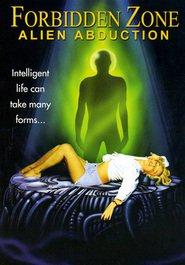 Forbidden Zone : Alien Abduction