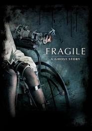 Fragile: A Ghost Story