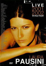 Laura Pausini: Live 2001-2002 World Tour