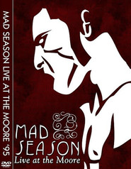 Mad Season - Live at the Moore