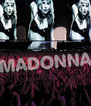 Madonna: The Sticky And Sweet Tour