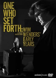 One Who Set Forth: Wim Wenders' Early Years