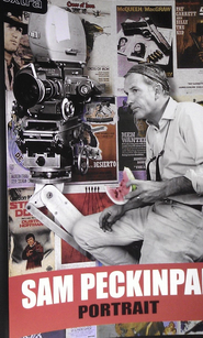 Sam Peckinpah: Portrait