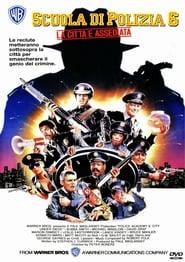 Scuola di polizia 6: La città è assediata