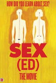 Sex(ed): The Movie