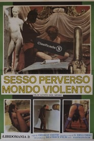 Sexual Perversions in a Violent World