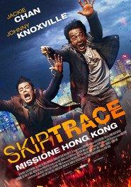 Skiptrace: Missione Hong Kong