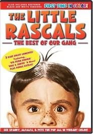 The Little Rascals - Best of Our Gang