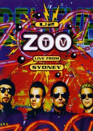 U2: Zoo TV - Live from Sydney