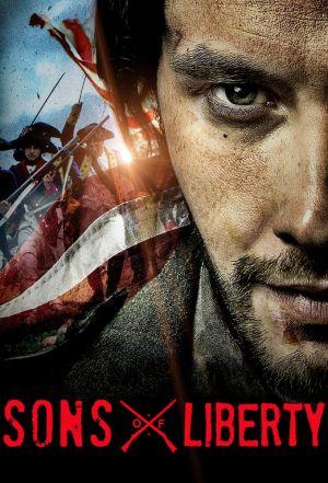 Sons of liberty - Ribelli per la libertà