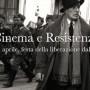 Film 25 aprile Liberazione nazifascismo
