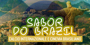 Sabor do Brazil: Calcio internazionale e cinema brasiliano