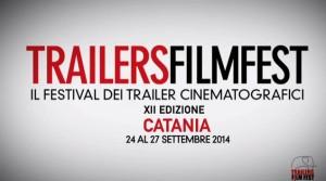 Trailers FilmFest 2014: a Catania, premi a trailer e locandine.