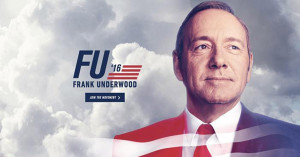 """""""House of Cards"""": Frank Underwood for President"""